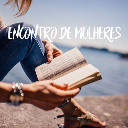 ENCONTRO DE MULHERES