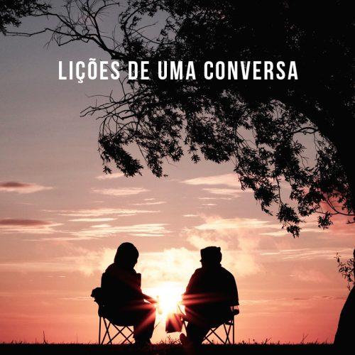 LIÇÕES DE UMA CONVERSA