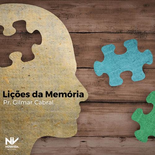 LIÇÕES DA MEMÓRIA