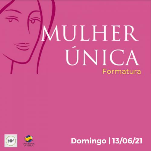 FORMATURA CURSO MULHER ÚNICA