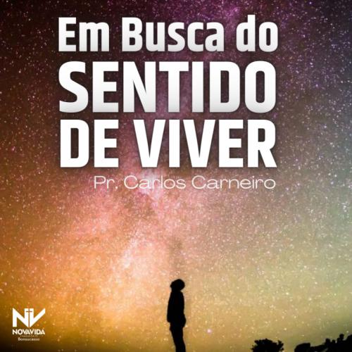 EM BUSCA DO SENTIDO DE VIVER